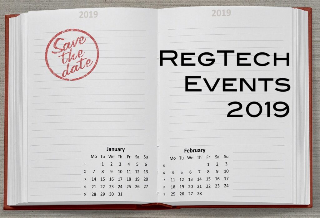 Top RegTech Events in 2019 - Planet Compliance