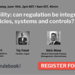 Traceability: can regulation be integrated with policies, systems and controls?