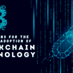 5 Reasons for the Speedy Adoption of Blockchain Technology